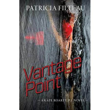 Vantage Point: A Kate Roarty, P.I. Novel by