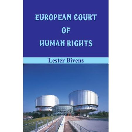 European Court of Human Rights (Role Of The European Court Of Human Rights)
