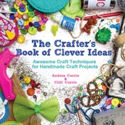 The Crafter's Book of Clever Ideas (Paperback)