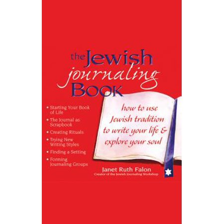 The Jewish Journaling Book : How to Use Jewish Tradition to Write Your Life & Explore Your (Frank Turner And The Sleeping Souls Tour)