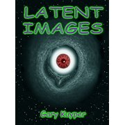 Latent Images - eBook