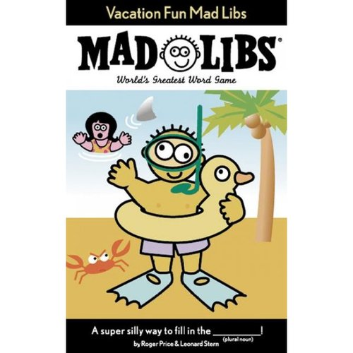 Vacation Fun Mad Libs: World's Greatest Party Game