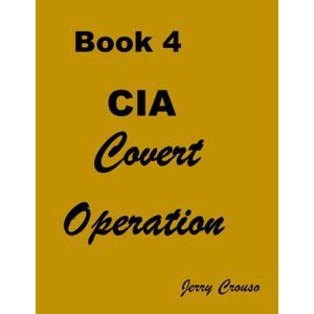 Book 4 CIA Covert Operations - eBook