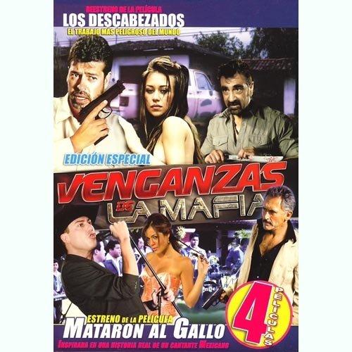 Venganzas De La Mafia [4 Peliculas] Edicion Especial [Los Descabezados & La Ultima Entrega & La Frontera Del Infierno &