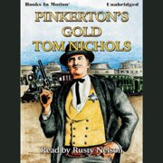 Pinkerton's Gold - Audiobook