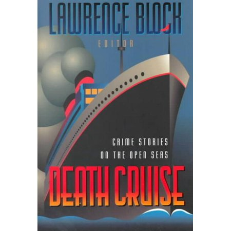 Halloween On The High Seas Cruises (Death Cruise : Crime Stories on the Open)