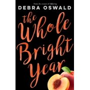 The Whole Bright Year - eBook