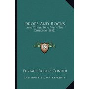 Drops and Rocks : And Other Talks with the Children (1882)