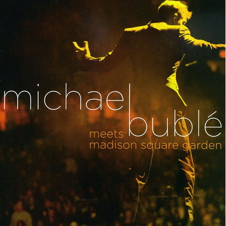 Michael Buble Meets Madison Square Garden (CD) (Includes (Michael Buble The Best Of Michael Buble)