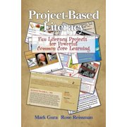 Project Based Literacy : Fun Literacy Projects for Powerful Common Core Learning
