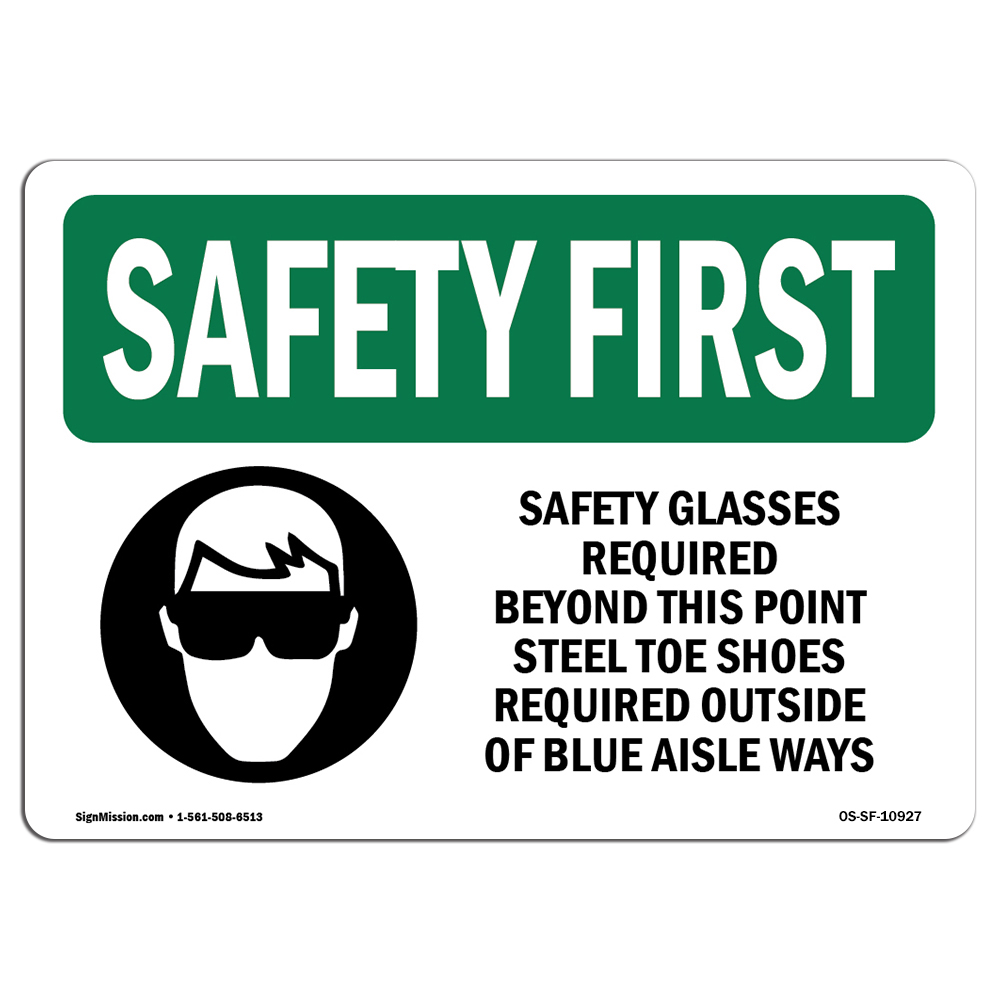 OSHA SAFETY FIRST Sign - Safety Glasses Required Beyond With Symbol   Choose from: Aluminum, Rigid Plastic or Vinyl Label Decal   Protect Your Business, Work Site, Warehouse   Made in the USA