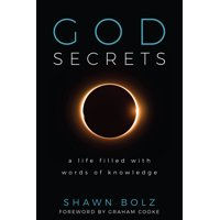 God Secrets : A Life Filled with Words of Knowledge