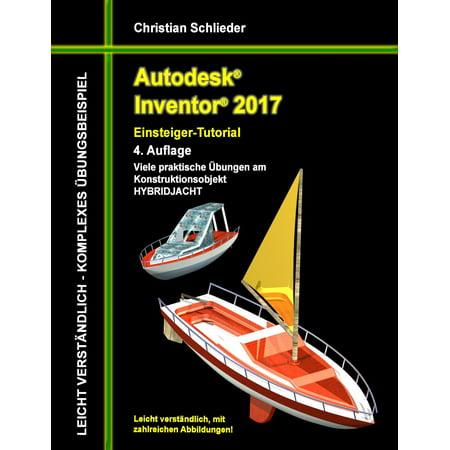 Autodesk Inventor 2017 - Einsteiger-Tutorial Hybridjacht - eBook](Halloween Tutorials 2017)