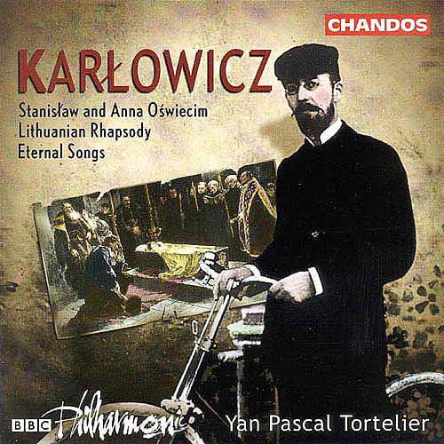 Karlowicz: Stanislaw And Anna Oswiecim, Etc.