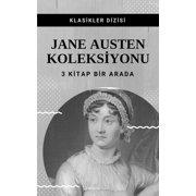 Jane Austen Koleksiyonu - eBook