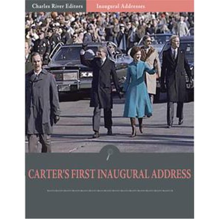 Inaugural Addresses: President Jimmy Carters First Inaugural Address (Illustrated) - eBook (Jimmy Carter Halloween)
