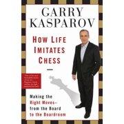 How Life Imitates Chess - eBook