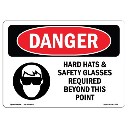 OSHA Danger Sign - Hard Hats Safety Glasses Required Beyond 5