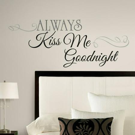 Always Kiss Me Goodnight Peel & Stick Wall Decals (Sticky Wall)