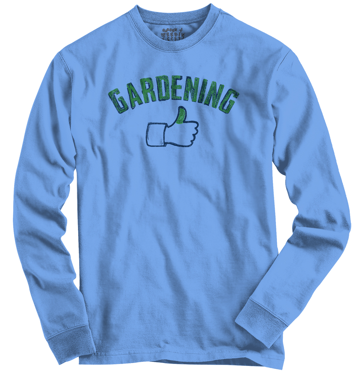 Gardening Funny Novelty  Ladies Green Thumb Long Sleeve T-Shirt by Garden of Weedin
