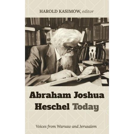 Abraham Joshua Heschel Today (Hardcover)