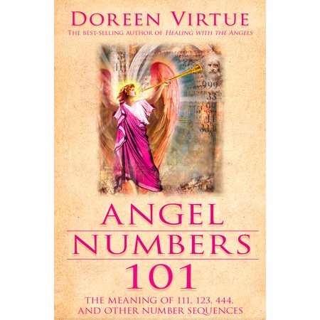 Angel Numbers 101 : The Meaning of 111, 123, 444, and Other Number Sequences (Wicca Meaning Of Halloween)