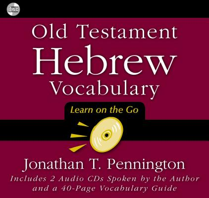Old Testament Hebrew Vocabulary : [Learn on the Go]
