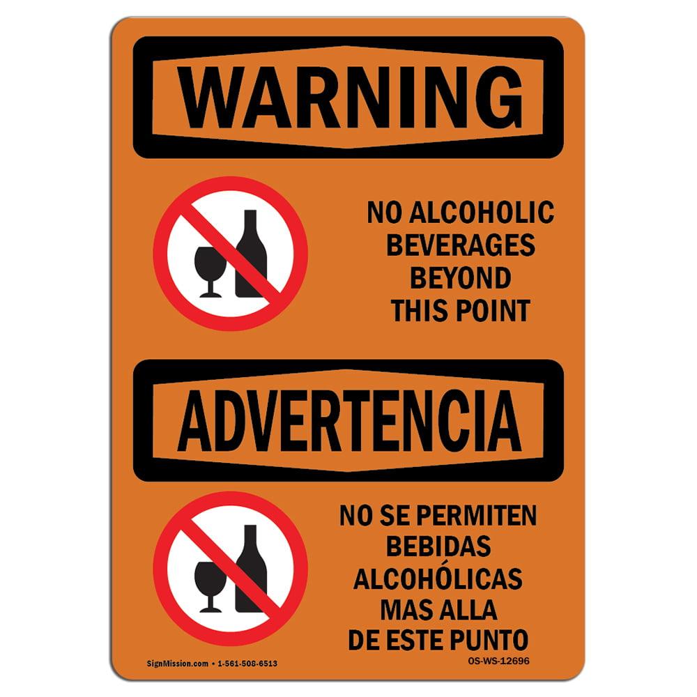 Osha Warning Sign No Alcoholic Beverages Bilingual