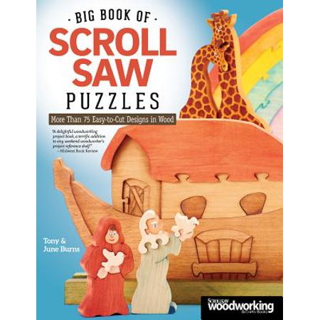 - Big Book of Scroll Saw Puzzles : More Than 75 Easy-To-Cut Designs in Wood