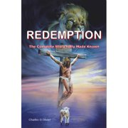 Redemption (The Complete Story Fully made Known) - eBook