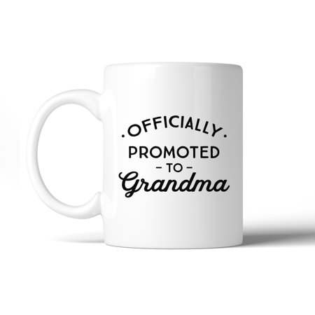 Officially Promoted To Grandma Coffee Mug Cute Gift For Grandmother