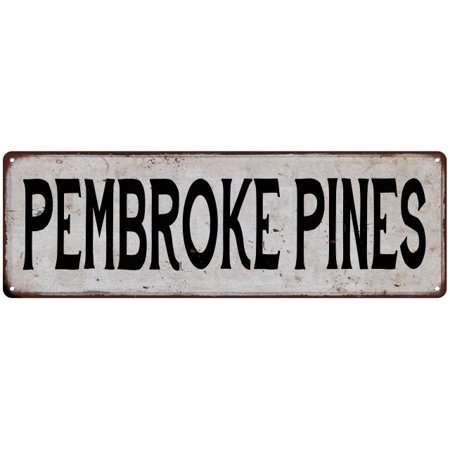 PEMBROKE PINES Vintage Look Rustic Metal 6x18 Sign City State 106180041380 (Party City Pembroke Pines)