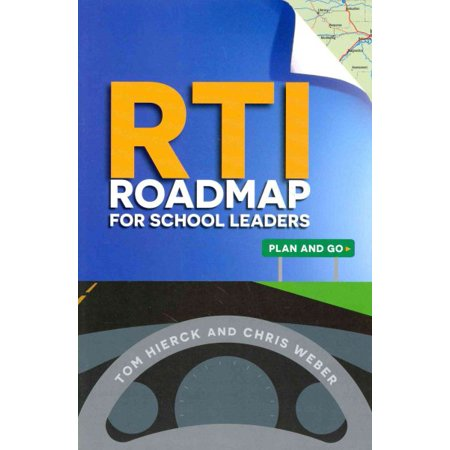 RTI Roadmap for School Leaders : Plan and -