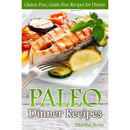 Paleo Dinner Recipes: Gluten-Free, Grain-Free Recipes for Dinner - eBook - Paleo Halloween Dinner