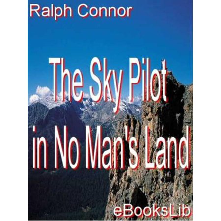 The Sky Pilot in No Man's Land - eBook (No Man's Sky Best Minerals To Sell)