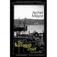 The Surrogate Thief : A Joe Gunther Novel