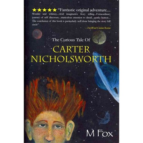 The Curious Tale of Carter Nicholsworth