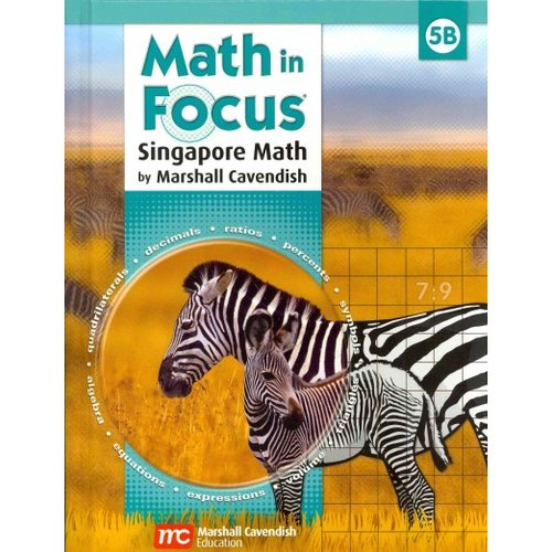 Math in Focus: Singapore Math : Student Edition, Book B Grade 5 2009