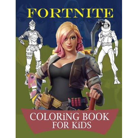 Fortnite Coloring Books for Kids: Fortnite Coloring Books for Kids: Unofficial Fortnite Coloring Book with Characters, Weapons and Different Skins
