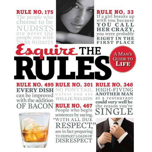 Esquire: The Rules: A Man's Guide to Life