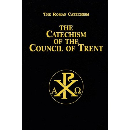 The Catechism of the Council of Trent - eBook