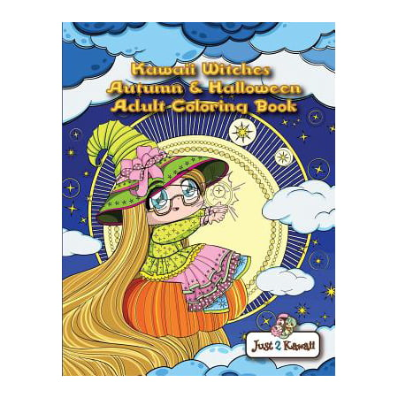Kawaii Witches Autumn & Halloween Adult Coloring Book : An Autumn Coloring Book for Adults & Kids: Japanese Anime Witches, Cats, Owls, Fall Scenes & Halloween Festivities](Kawaii Halloween Transparent)