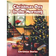 Christmas Day in the Morning - eBook