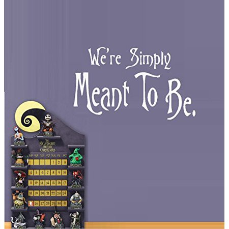 Decal ~ We're Simply Meant to Be #1: Nightmare before Christmas Theme ~ Wall or Window Decal (White) - Halloween Nightmare Before Christmas Wallpaper