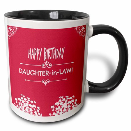 3dRose Happy Birthday Daughter in Law. White flowers. Best seller saying. - Two Tone Black Mug,