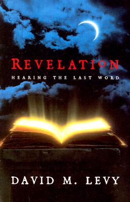 Revelation: Hearing the Last Word