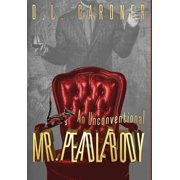 An Unconventional Mr. Peadlebody (Hardcover)