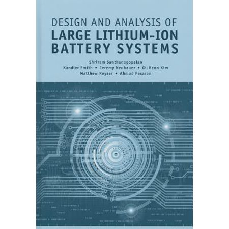 Design and Analysis of Large Lithium-Ion Battery