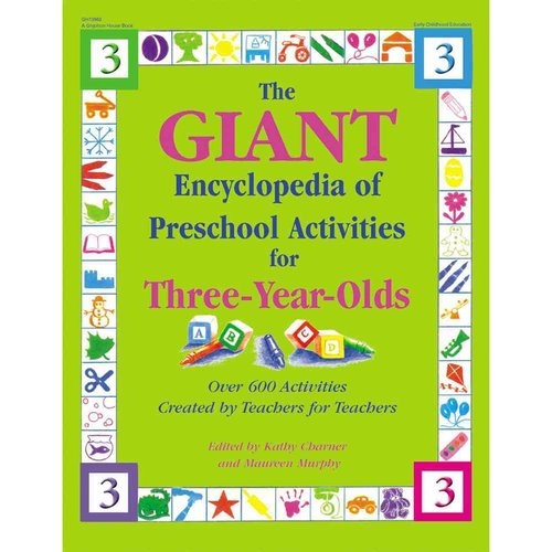 Giant Encyclopedia of Preschool Activities for Three-Year Olds by Gryphon House