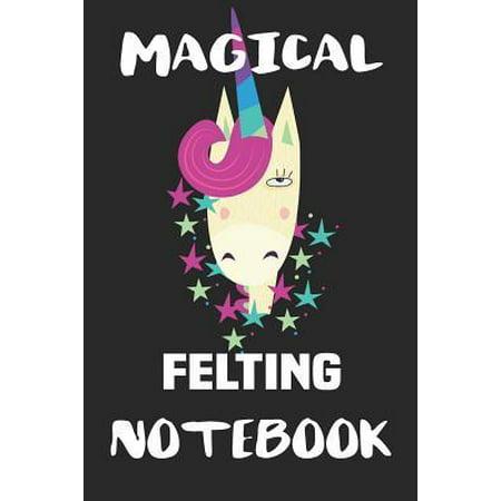 Magical Felting Notebook: Blank Lined Notebook Journal Gift Idea Paperback ()